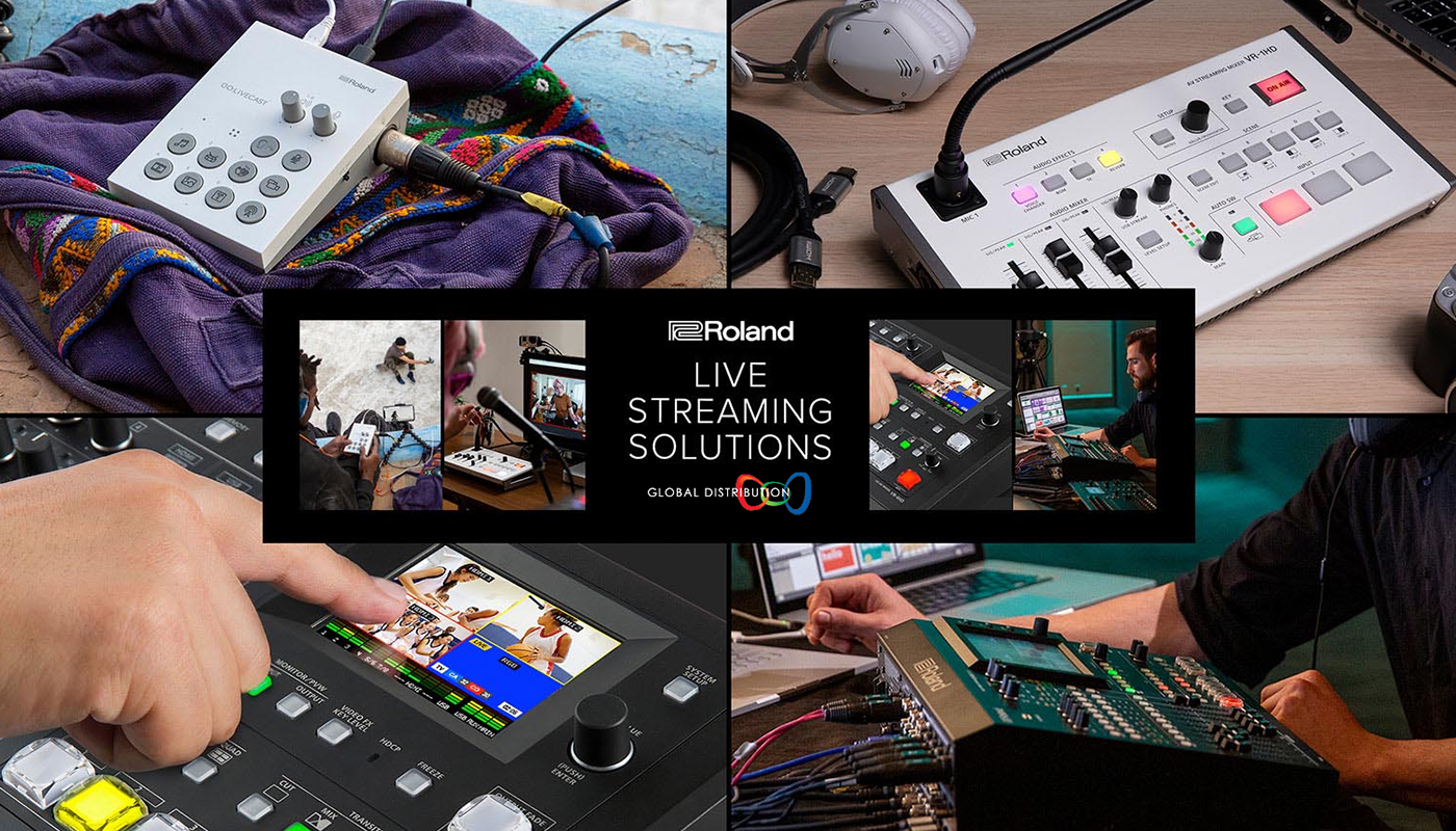 Connect & Communicate with Roland – 'LIVE STREAMING SOLUTIONS' – AM