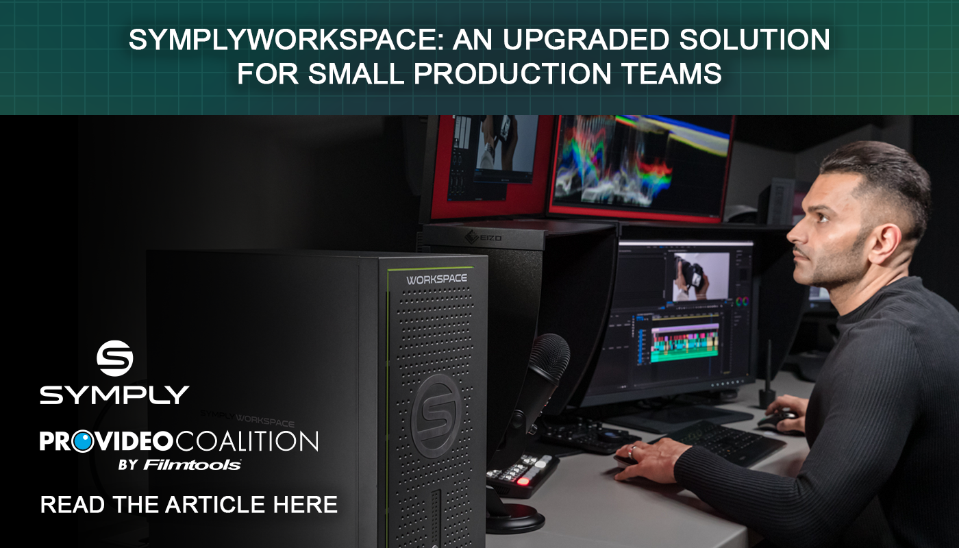 Pro Video Coalition Article – SymplyWORKSPACE: an upgraded solution for small production teams